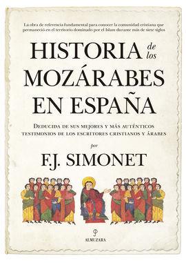HISTORIA DE LOS MOZARABES.