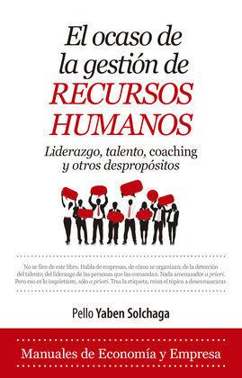 OCASO DE LA GESTIÓN DE RECURSOS HUMANOS, EL