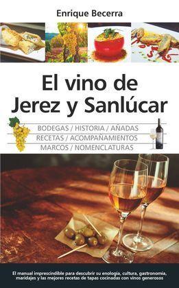 VINO DE JEREZ Y SANLUCAR, EL