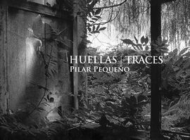HUELLAS/ TRACES