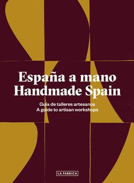 ESPAÑA A MANO. HANDMADE SPAIN