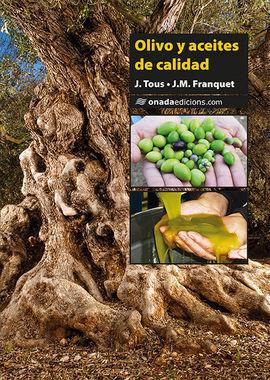 OLIVO Y ACEITES DE CALIDAD