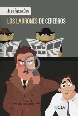 LOS LADRONES DE CEREBROS