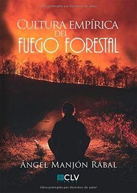 CULTURA EMPIRICA DEL FUEGO FORESTAL