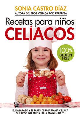 RECETAS PARA NIÑOS CELIACOS.