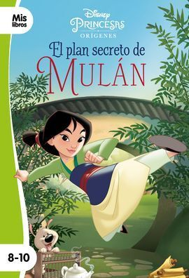 PRINCESAS. EL PLAN SECRETO DE MULAN. NARRATIVA