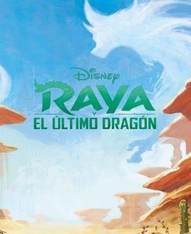 RAYA Y EL ÚLTIMO DRAGÓN. LIBROAVENTURAS