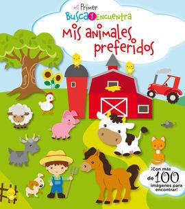 MI PRIMER BUSCA Y ENCUENTRA. MIS ANIMALES PREFERIDOS