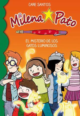 MILENA PATO 5. EL MISTERIO DE LOS GATOS LUMINOSOS