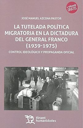 TUTELADA POLITICA MIGRATORIA EN LA DICTADURA DEL GENERAL FR
