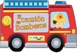 EL CAMION DE BOMBEROS