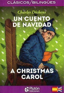CUENTO DE NAVIDAD / CHRISTMAS CAROL