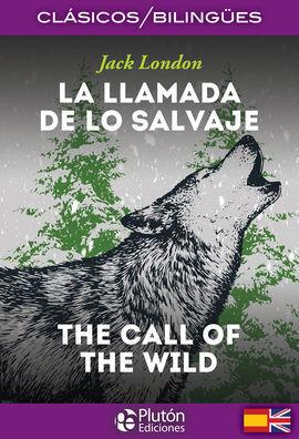 LA LLAMADA DE LO SALVAJE/THE CALL OF THE WILD