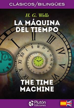 LA MÁQUINA DEL TIEMPO / THE TIME MACHINE