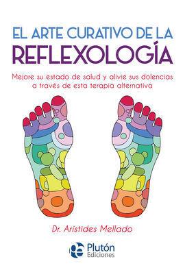 ARTE CURATIVO DE LA REFLEXOLOGIA. EL