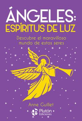 ANGELES: ESPIRITUS DE LUZ