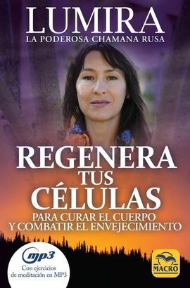 REGENERA TUS CÉLULAS