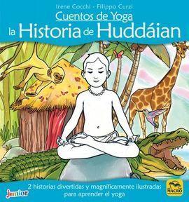 CUENTOS DE YOGA: LA HISTORIA DE HUDDAIAN