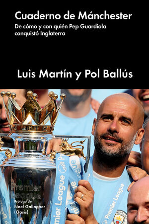 CUADERNO DE MANCHESTER WE'VE GOT GUARDIOLA