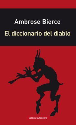 EL DICCIONARIO DEL DIABLO- RÚSTICA
