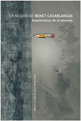 LA MÚSICA DE BENET CASABLANCAS