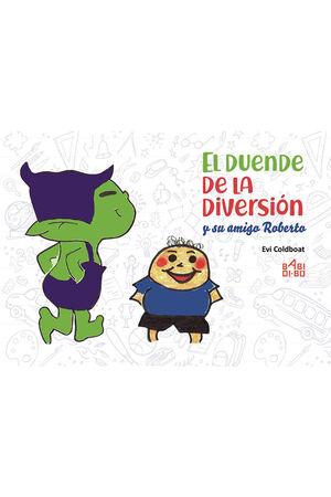 EL DUENDE DE LA DIVERSION Y SU AMIGO ROBERTO