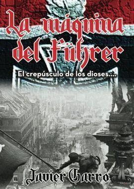 LA MAQUINA DE FUHRER