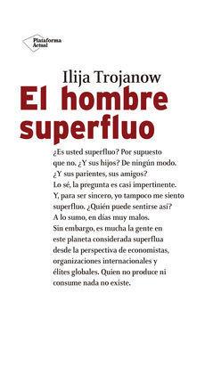 EL HOMBRE SUPERFLUO