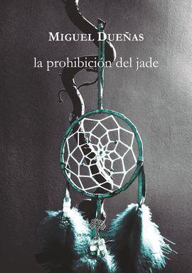 LA PROHIBICION DEL JADE