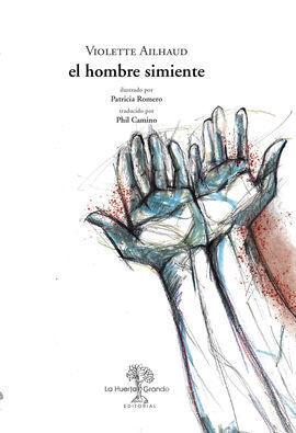 EL HOMBRE SIMIENTE