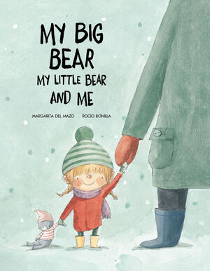 MY BIG BEAR, MY LITTLE BEAR AND ME
