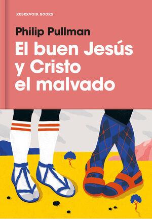 EL BUEN JESÚS Y CRISTO EL MALVADO