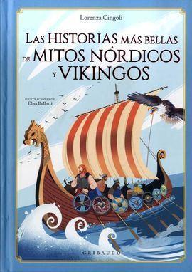 HISTORIAS MAS BELLAS DE MITOS NORDICOS Y VIKINGOS, LAS