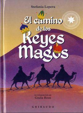 CAMINO DE LOS REYES MAGOS, EL