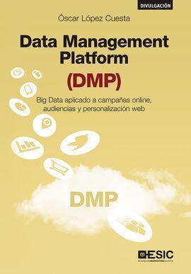 DATA MANAGEMENT PLATFORM (DPM)