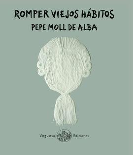 ROMPER VIEJOS HABITOS