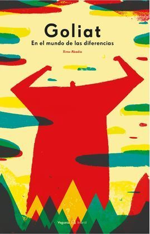 GOLIAT. EN EL MUNDO DE LAS DIFERENCIAS