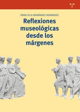 REFLEXIONES MUSEOLOGICAS DESDE LOS MARGENES