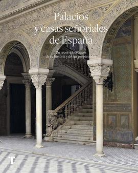 PALACIOS Y CASAS SEÑORIALES DE ESPAÑA
