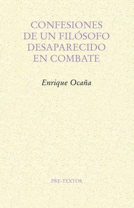 CONFESIONES DE UN FILÓSOFO DESAPARECIDO EN COMBATE