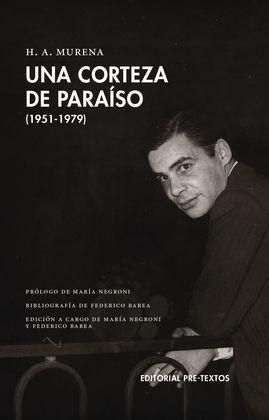 UNA CORTEZA DE PARAÍSO (1951-1979)