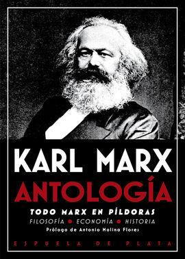 ANTOLOGIA. TODO MARX EN PILDORAS