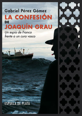 LA CONFESION DE JOAQUIN GRAU