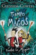 TIEMPO DE LOS MAGOS, EL. VUELVE LA MAGIA