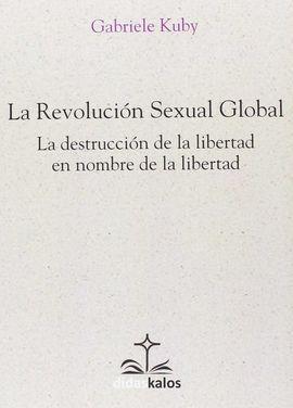 LA REVOLUCIÓN SEXUAL GLOBAL