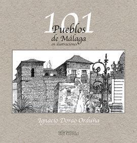 101 PUEBLOS DE MÁLAGA