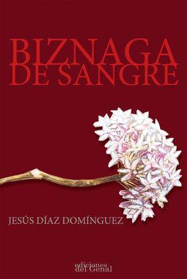 BIZNAGA DE SANGRE