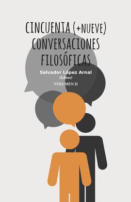 CINCUENTA + NUEVE (2V) CONVERSACIONES FILOSOFICAS