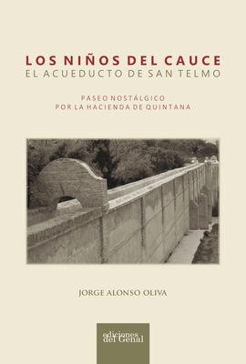 NIÑOS DEL CAUCE. ACUEDUCTO DE SAN TELMO