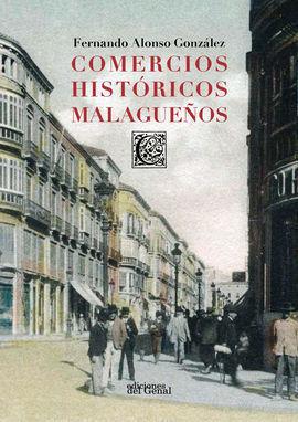 COMERCIOS HISTÓRICOS MALAGUEÑOS